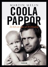 coola-pappor-en-bok-om-man-och-foraldraskap