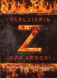 9789186629267_200_varldskrig-z-en-muntlig-historik-over-zombiekriget